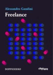 """La locandina del libro """"Freelance"""" di Alessandro Gandini"""